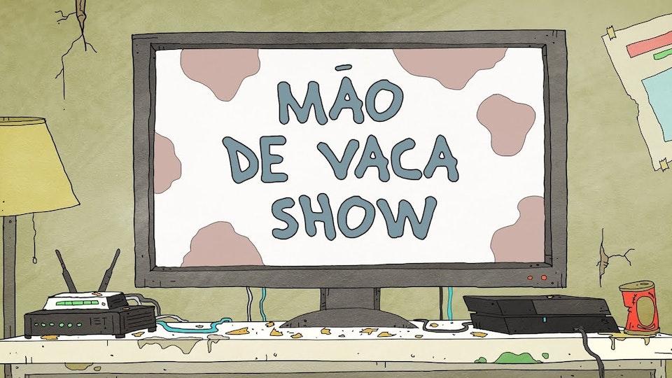 TV Vida Real | Mão de Vaca Show – Episódio 2