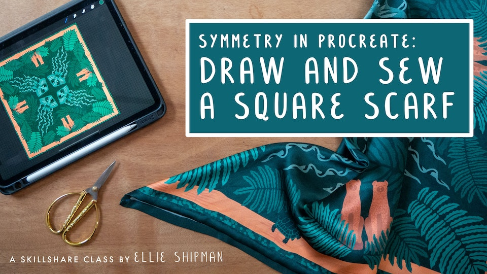 Skillshare: Draw and Sew a Square Scarf