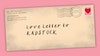 Love Letters to Radstock Public Art Trail for Creativity Works
