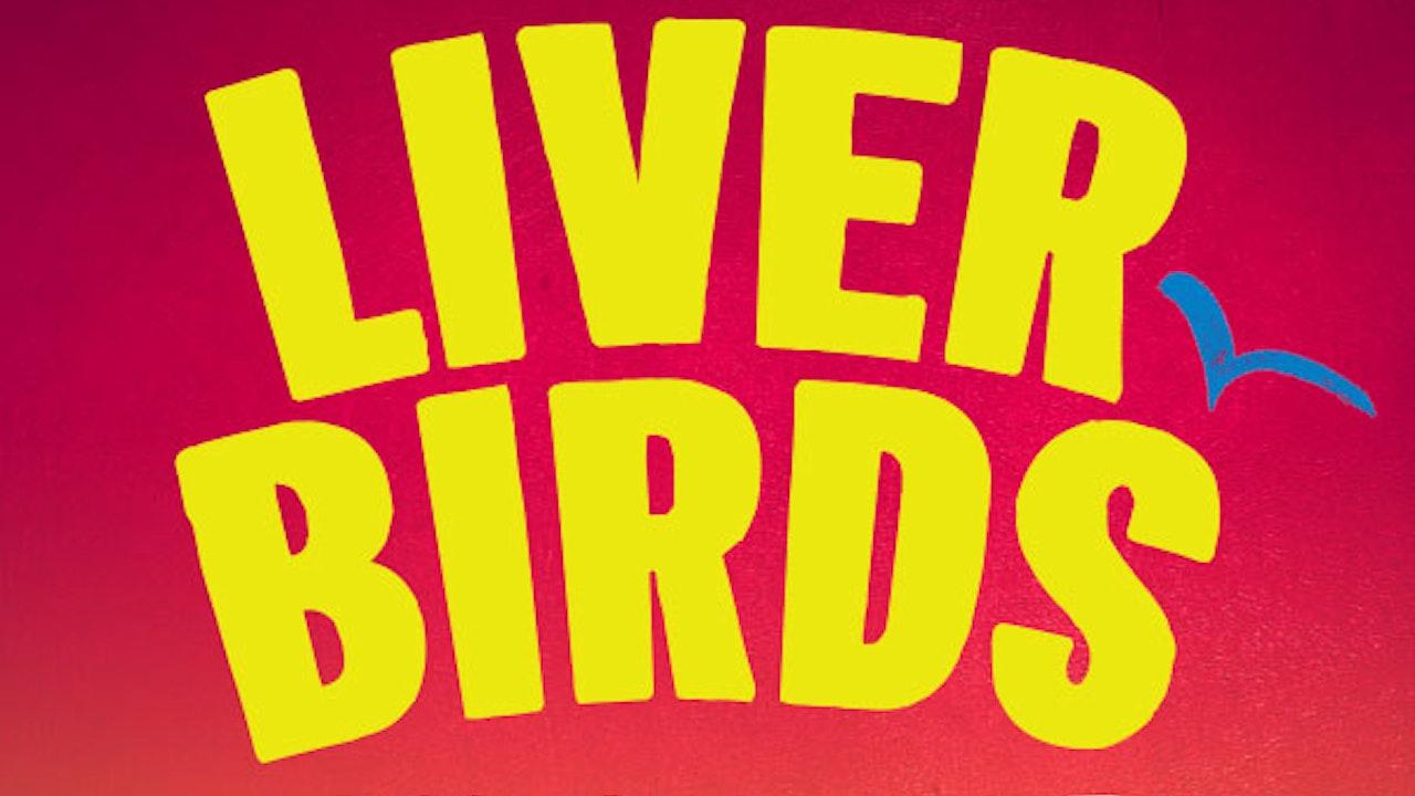 Liver Birds - Flying Home