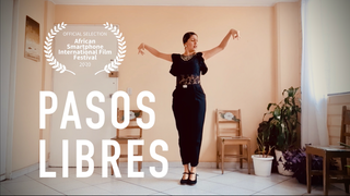 Pasos Libres Dance Documentary