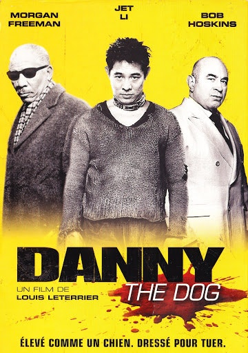 DANNY THE DOG / UNLEASHED