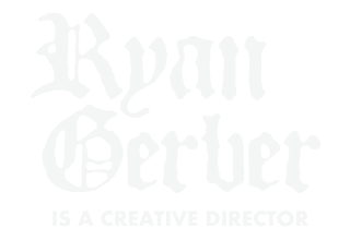 Ryan Gerber is a Creative Director