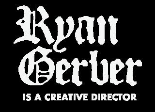 Ryan Gerber is a Creative Director