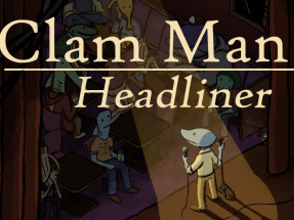 Clam Man 2: Headliner
