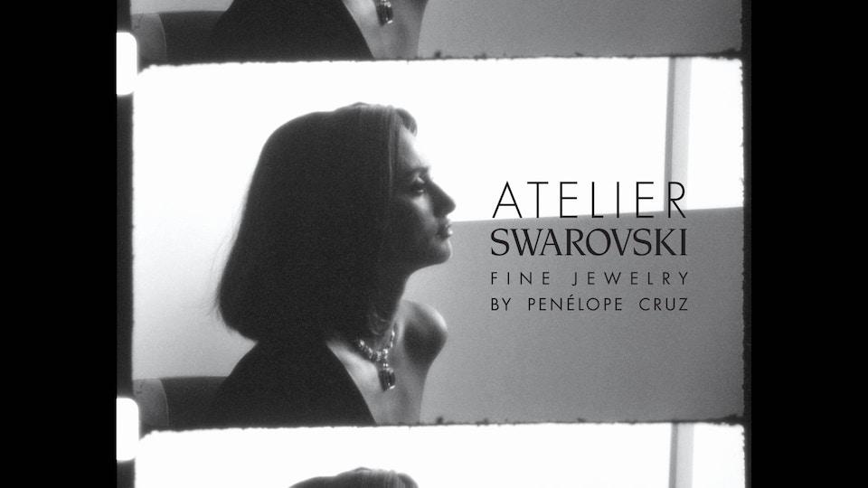 Atelier Swarovski by Penélope Cruz -  Directed by Mert & Marcus