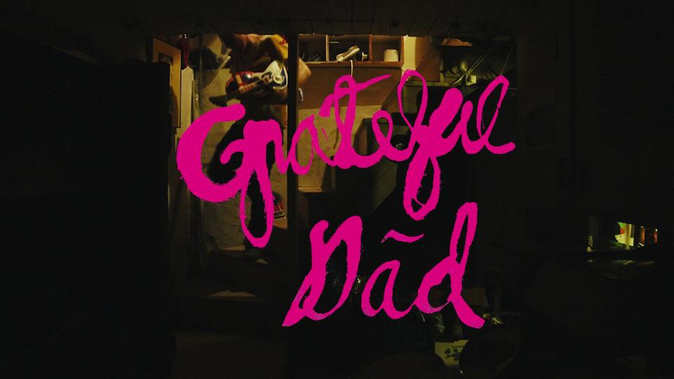 GRATEFUL DAD - MUSIC VIDEO