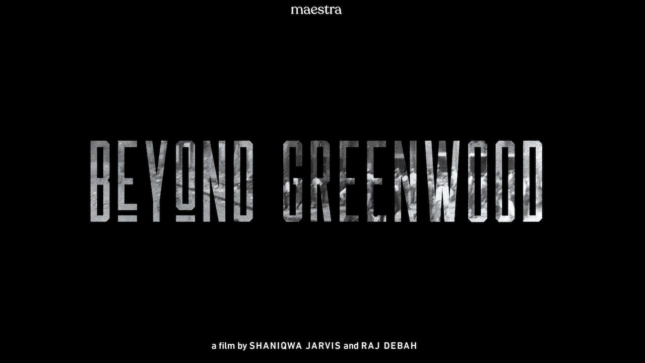 Beyond Greenwood (2021)