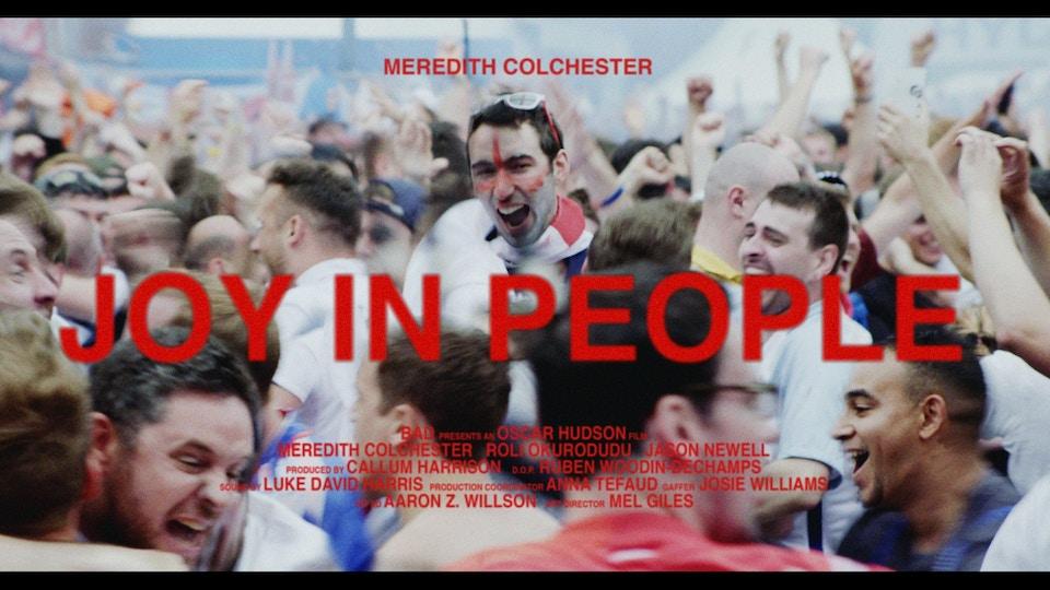 JOY IN PEOPLE (dir. Oscar Hudson)