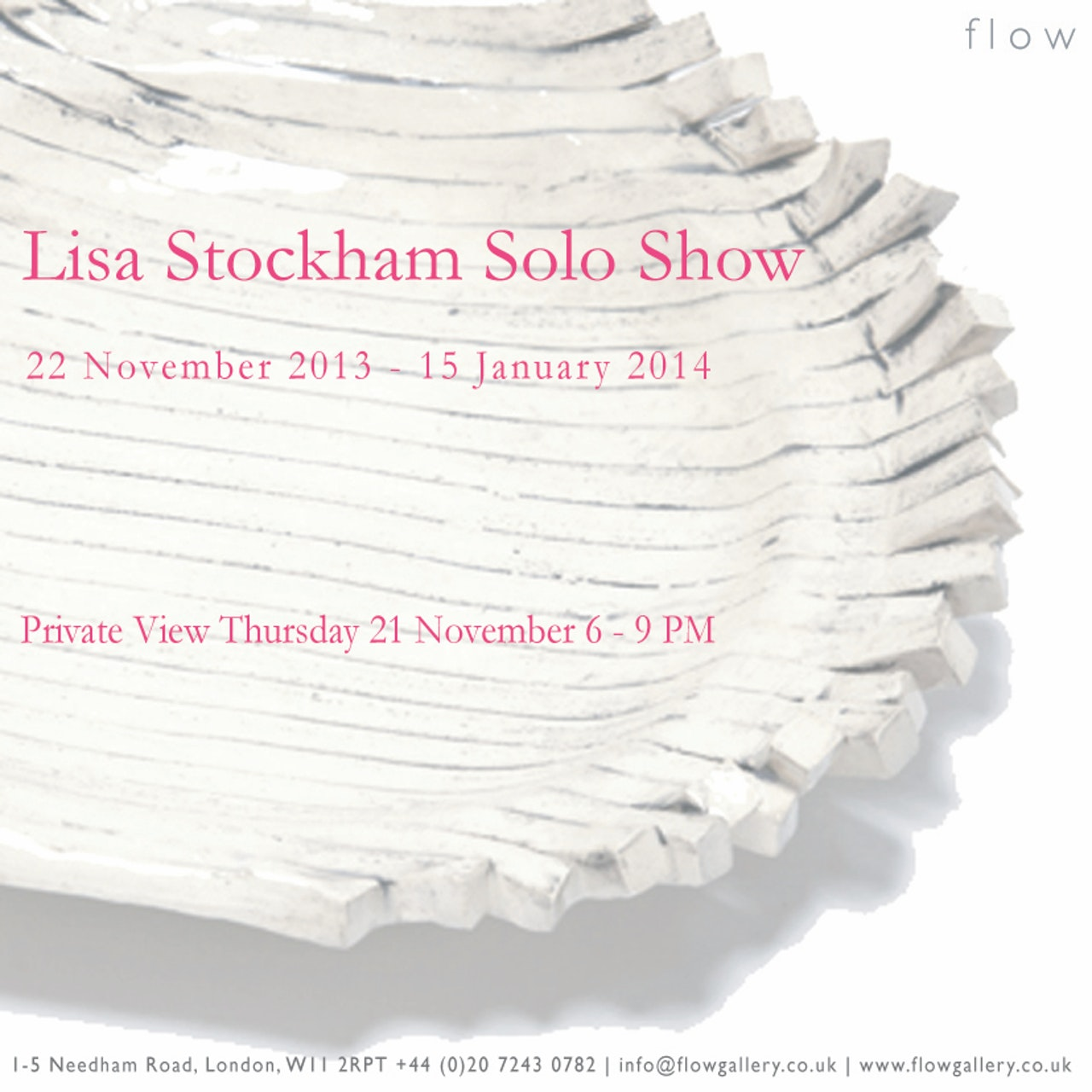 Solo Show at flow | PV 21 November 2013