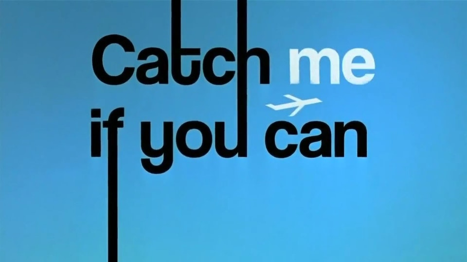 """""""Catch Me If You Can"""" Opening Title Sequence (Compositing Assistance) - """"Catch Me If You Can"""" Opening Title Sequence"""