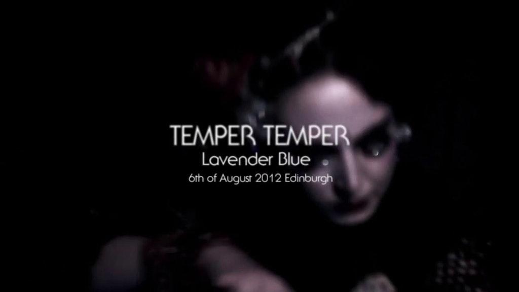 Temper Temper Lavender Blue