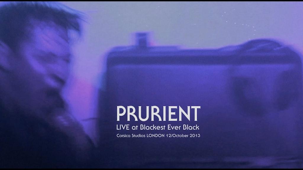 PRURIENT live