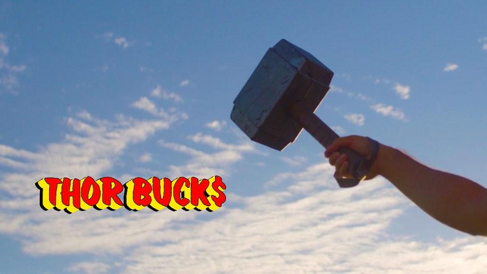 NEW VIZION FILMS - Thor Bucks