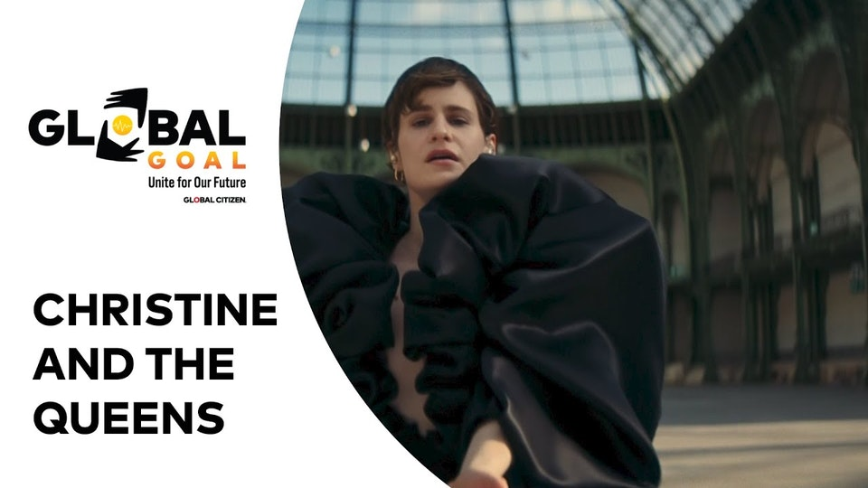 GLOBAL CITIZEN | CHRISTINE AND THE QUEENS | LA VITA NUOVA