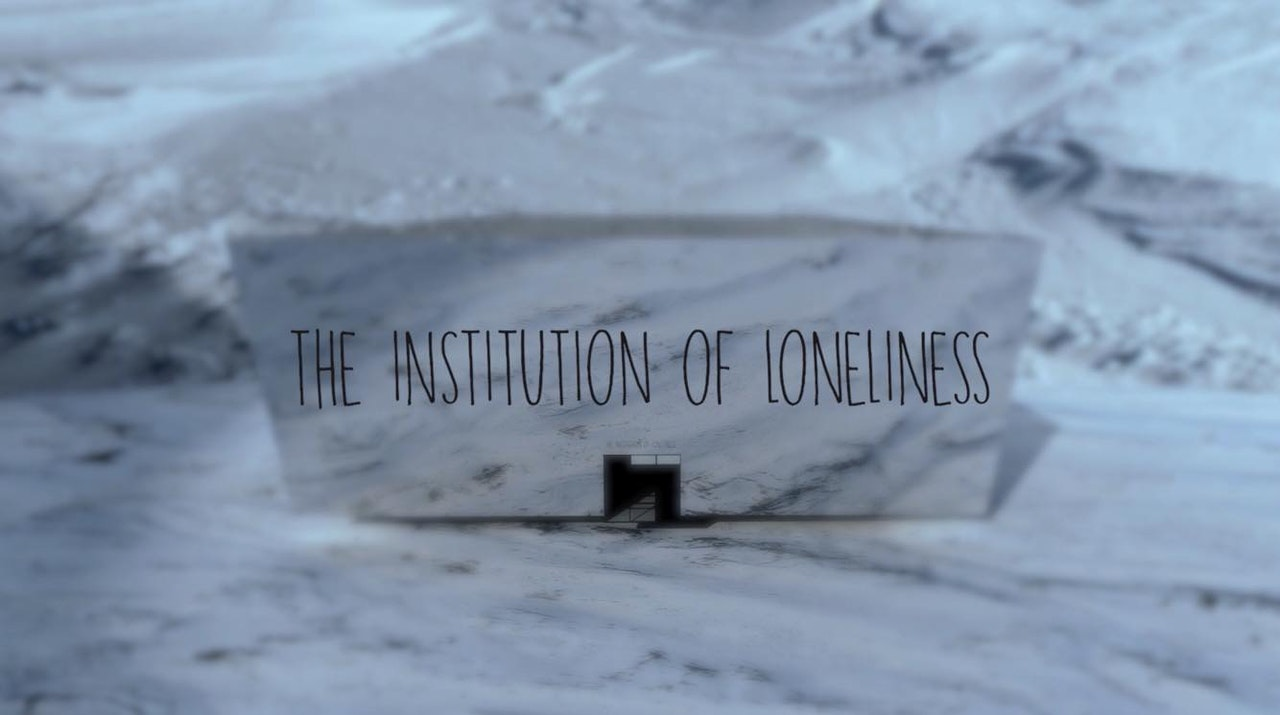 The Institution Of Loneliness (2018) -