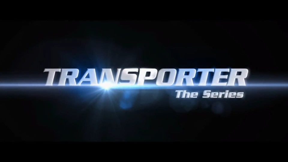 TRANSPORTER - The Series - HBO Cinemax