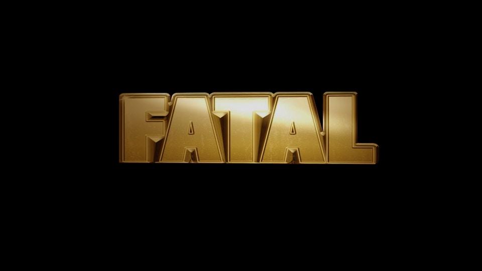 FATAL - Légende Films / Universal