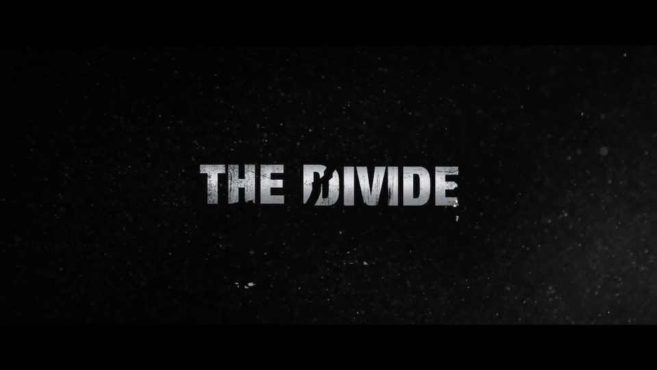 THE DIVIDE - Content Film / Anchor Bay