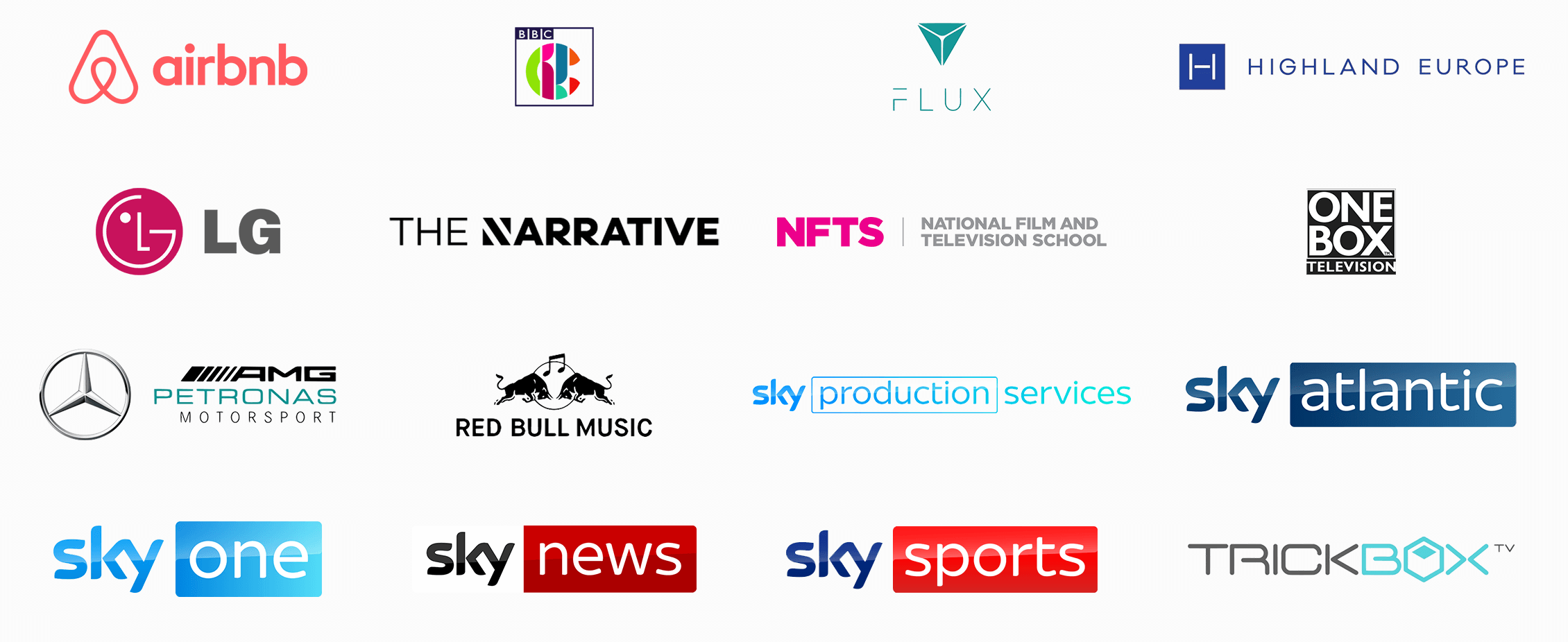 List of clients: Airbnb; CBBC; Flux Broadcast; Highland Europe; LG UK; The Narrative; National Film & Television School; One Box Television; AMG Petronas Motorsport; Red Bull Music; Sky Production Services; Sky Atlantic; Sky One; Sky News; Sky Sports; Trickbox TV