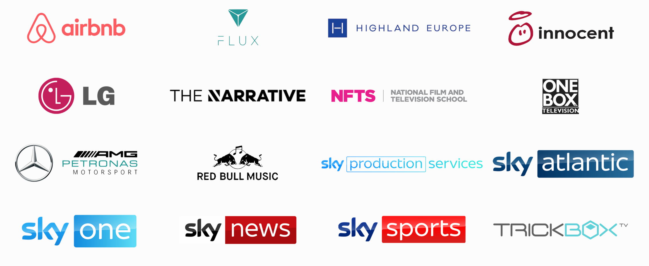 List of clients: Airbnb; Flux Broadcast; Highland Europe; Innocent Drinks; LG UK; The Narrative; National Film & Television School; One Box Television; AMG Petronas Motorsport; Red Bull Music; Sky Production Services; Sky Atlantic; Sky One; Sky News; Sky Sports; Trickbox TV