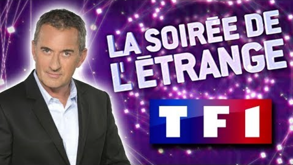 TF1 - La soirée de l'étrange