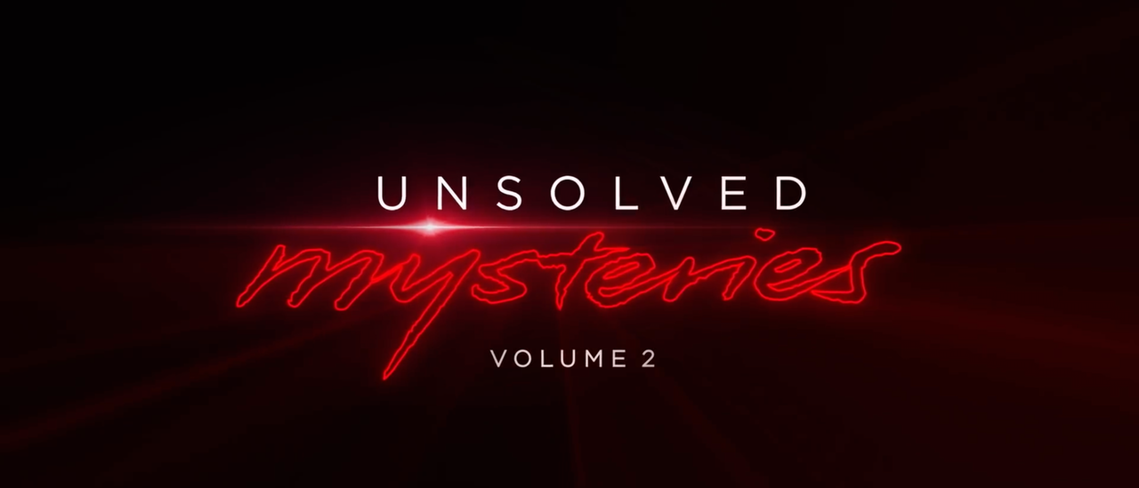 """Unsolved Mysteries"" Volume 2"