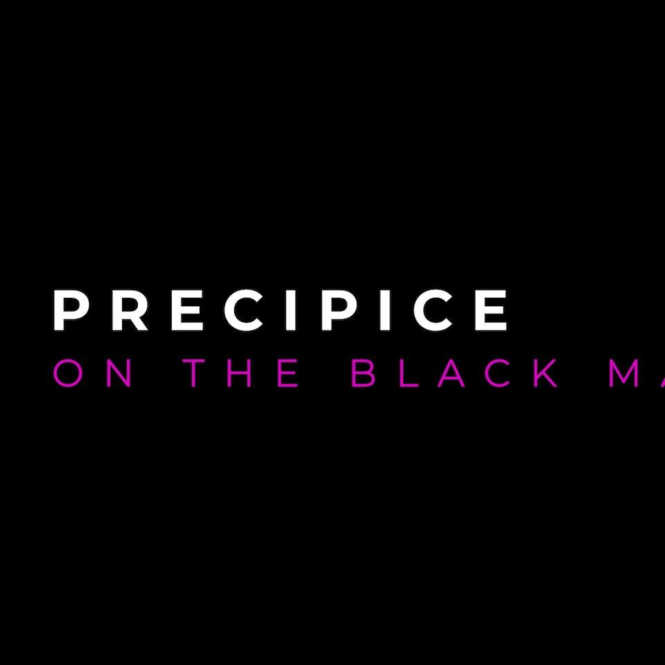 Precipice (On the Black Maternal) - precipice title card