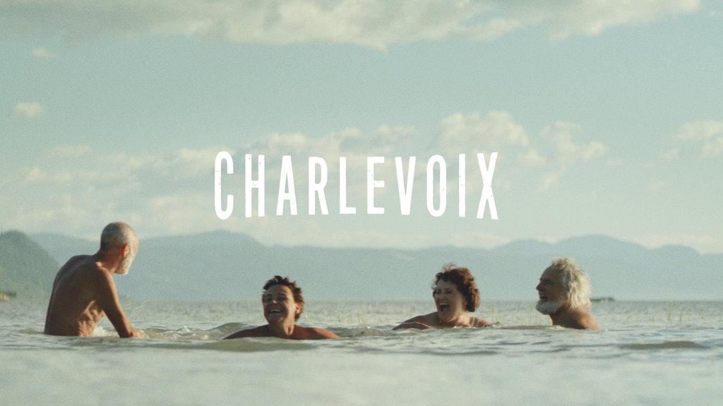 Tourisme Charlevoix   Summer Campaign