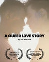 """A Queer Love Story featuring """"This Is Magic"""" by A Great Big World"""