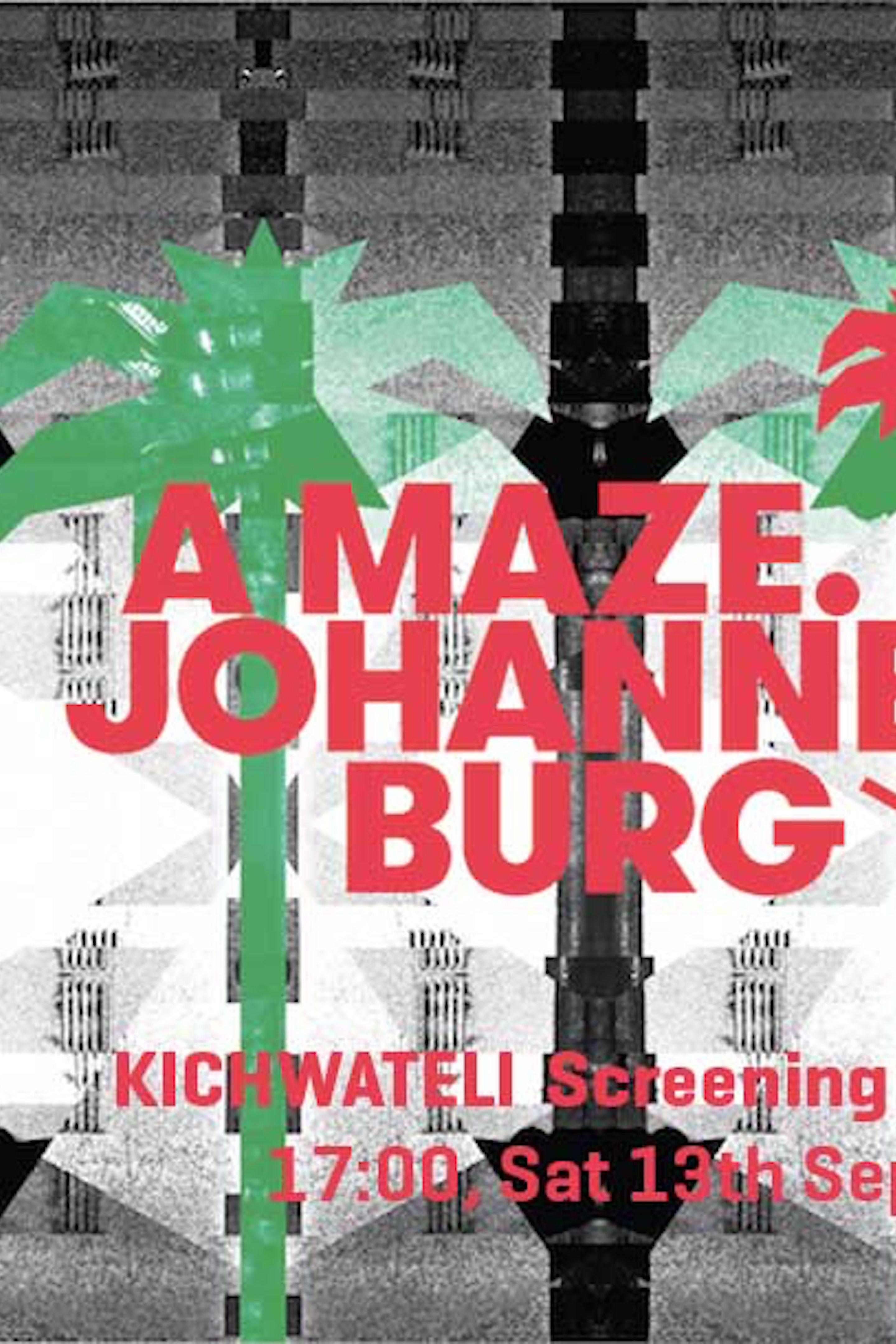 A MAZE.: Johannes-burg '14