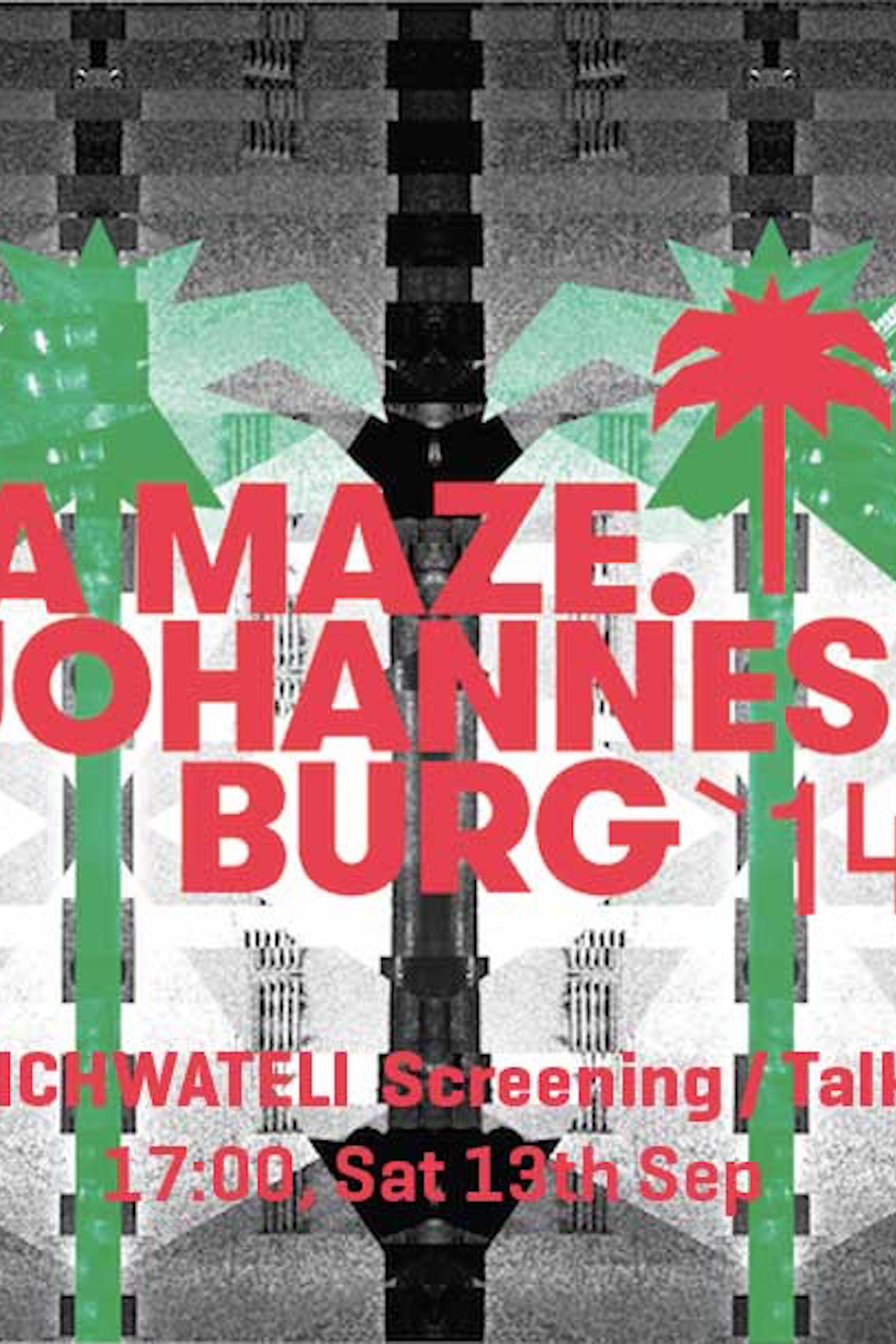 A MAZE.: Johannes-burg '14 Exhibition