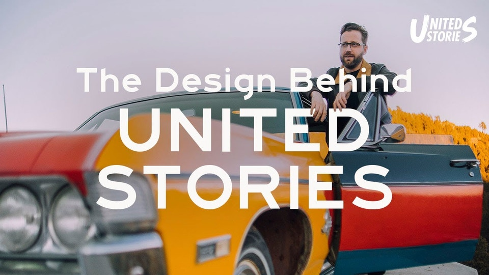 The Design Behind United Stories