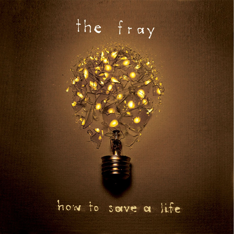 The Fray How to Save a Life - Cover art