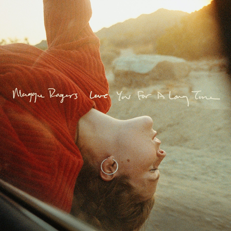 Maggie Rogers Love You For A Long Time cover