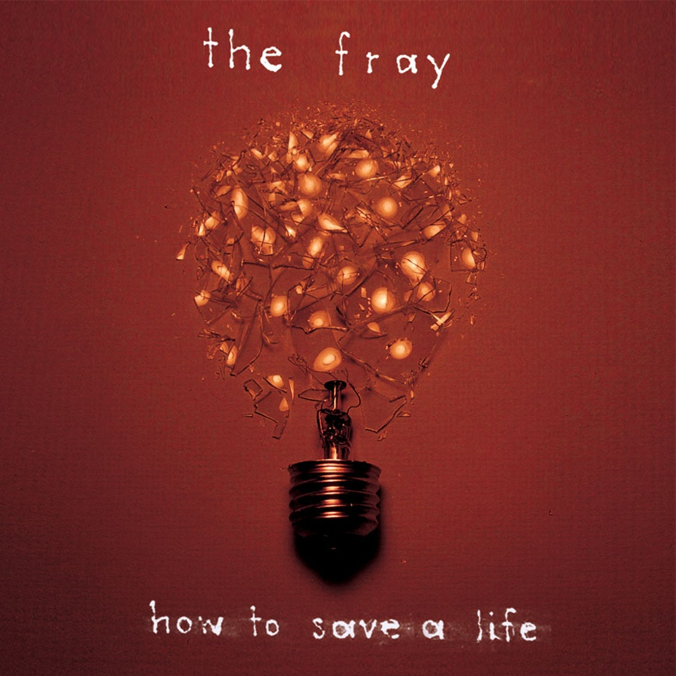 The Fray How to Save a Life - Deluxe cover