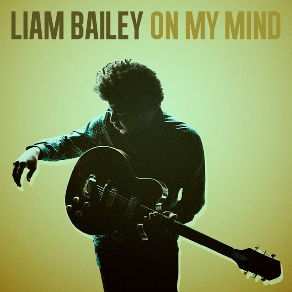 Liam Bailey - On My Mind single cover