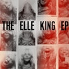 Elle King EP - Single cover