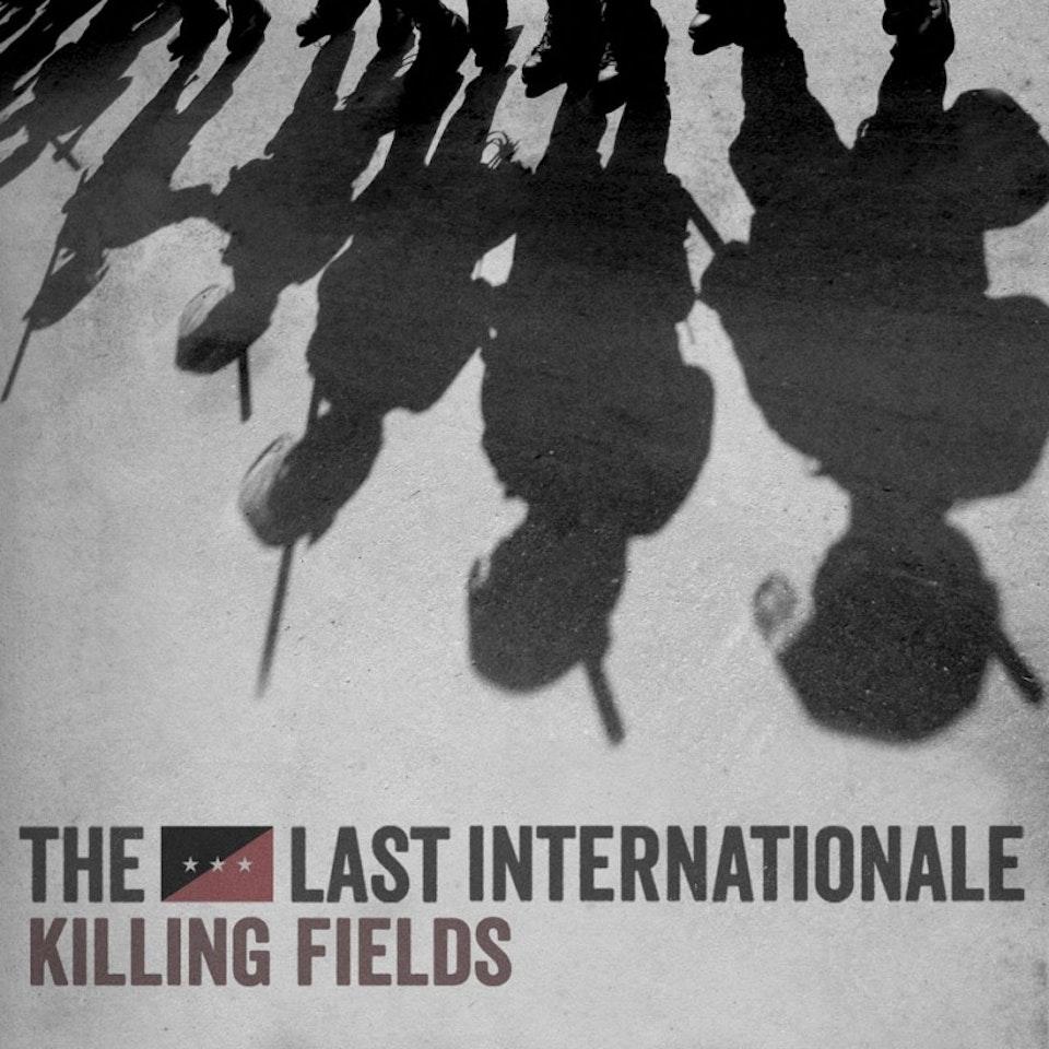The Last Internationale - Killing Fields cover