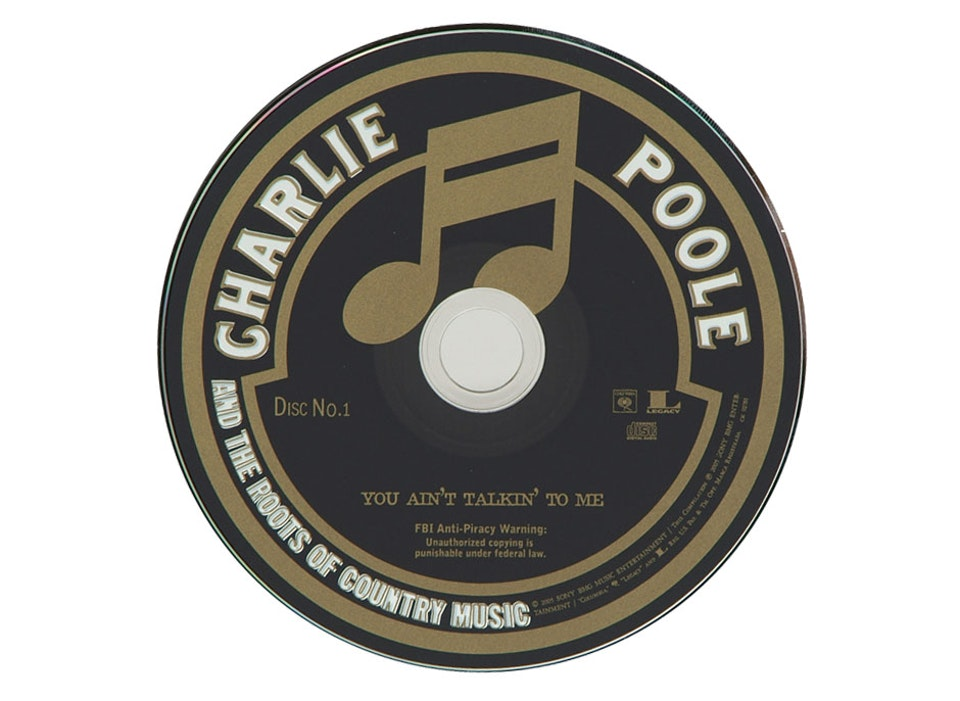 Grammy Nominated Charlie Poole You Ain't Talkin' To Me Box Set - CD label