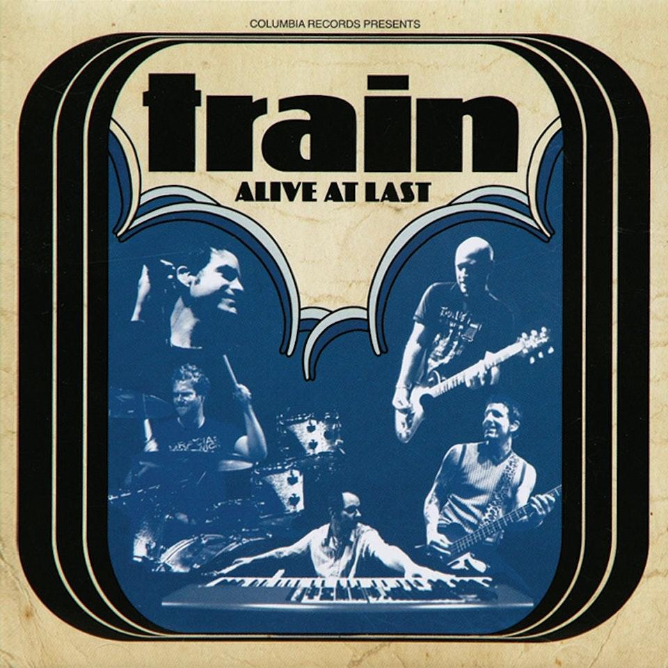 Train Alive at Last - Cover art