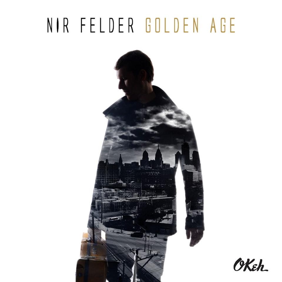 Nir Felder Golden Age - Cover
