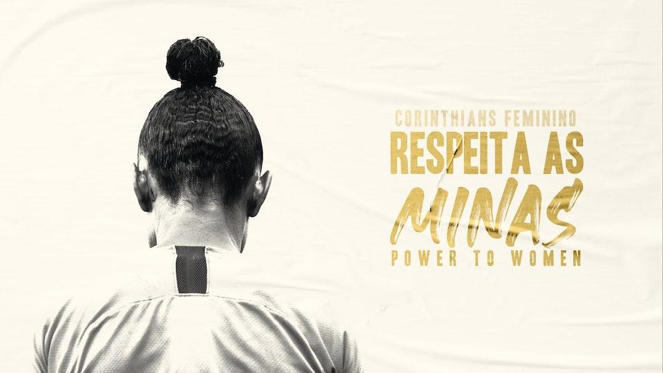 Respeita as Minas - Power to Women