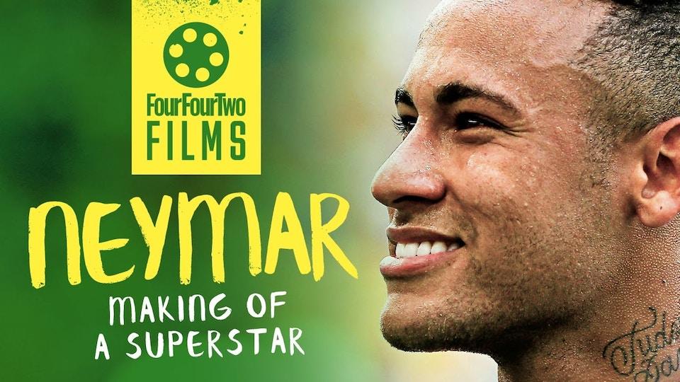 NEYMAR | THE MAKING OF A SUPERSTAR