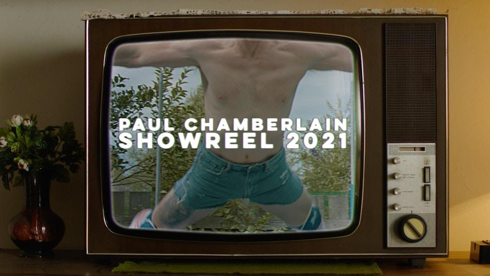 Paul Chamberlain Showreel 2021
