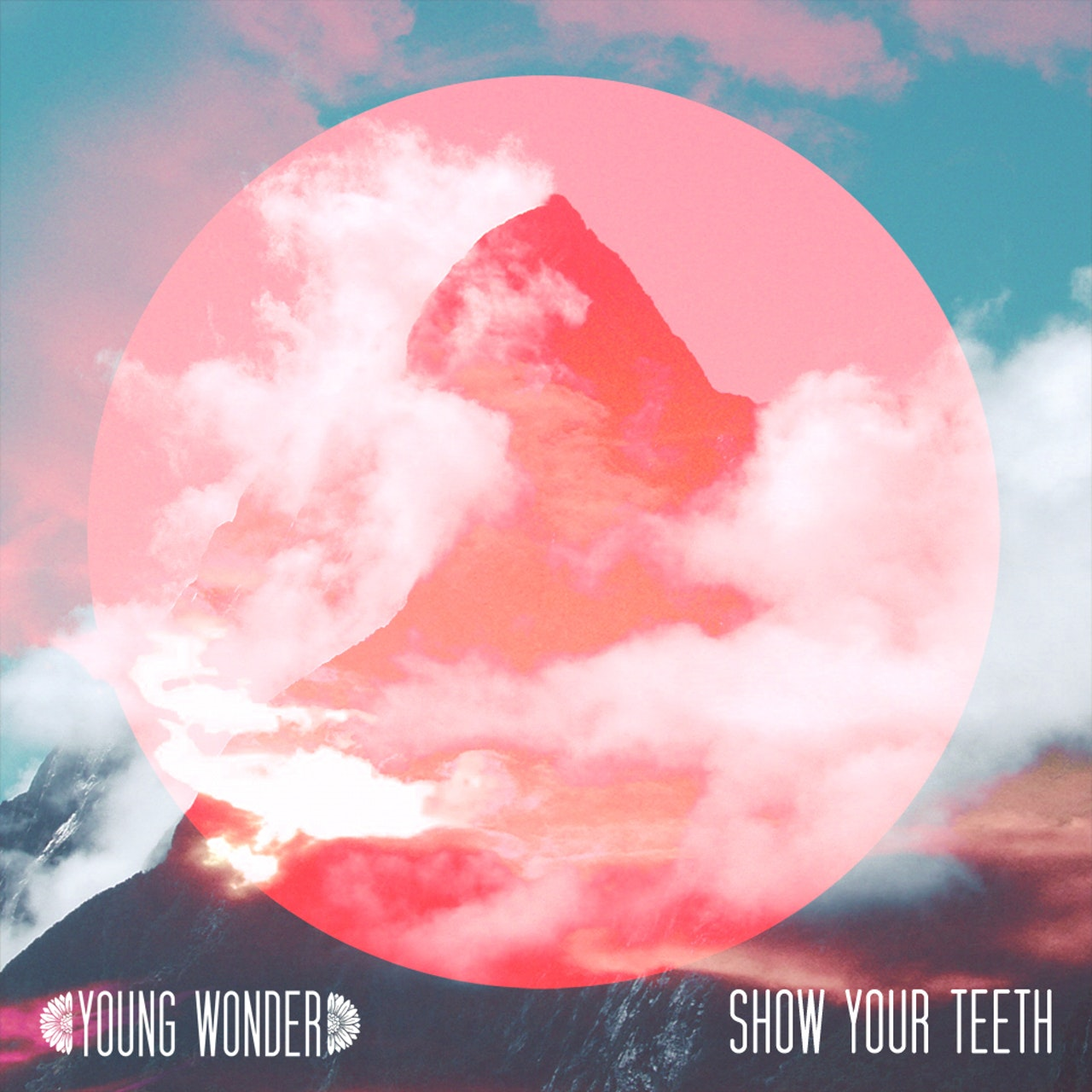 Young Wonder - Show Your Teeth (EP) ~ 2013