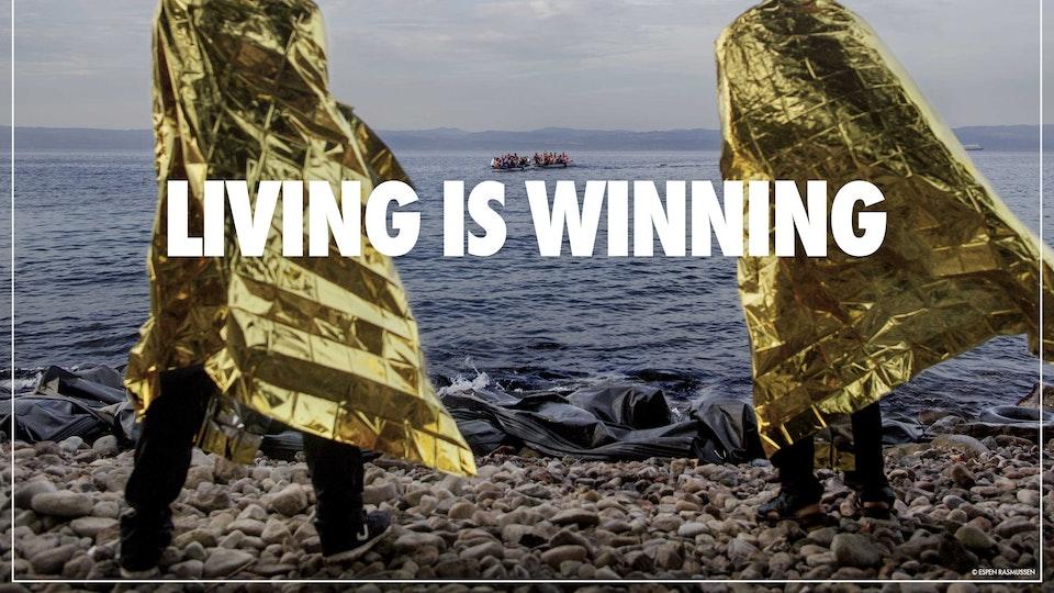 Living Is Winning