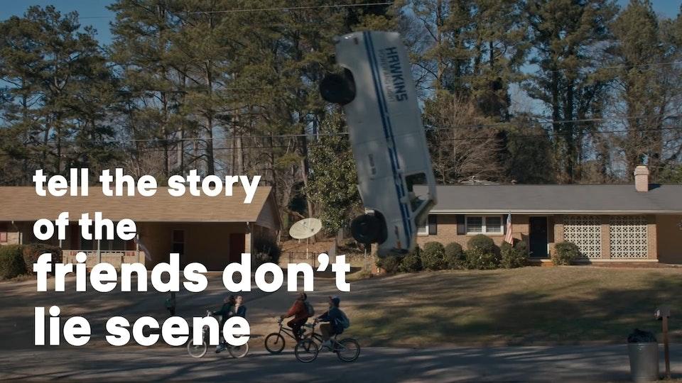 Stranger Things Friends Don't Lie  One Story Away  Netflix