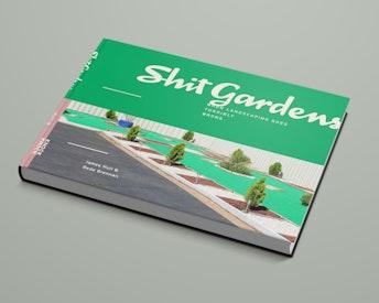SHIT GARDENS BOOK ≥