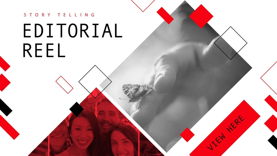 Editorial Reel Editorial Reel